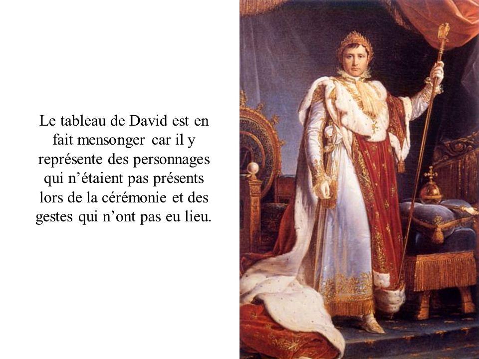 Le tableau de David est en fait mensonger car il y représente des personnages qui nétaient pas présents lors de la cérémonie et des gestes qui nont pa