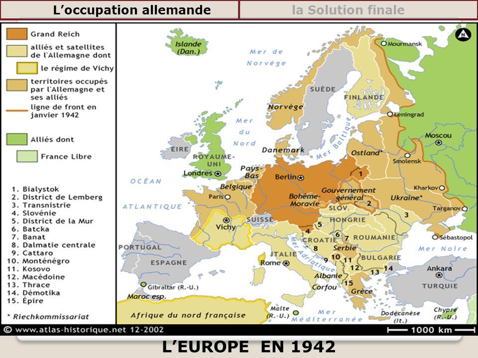LEUROPE EN 1942 Loccupation allemandela Solution finale
