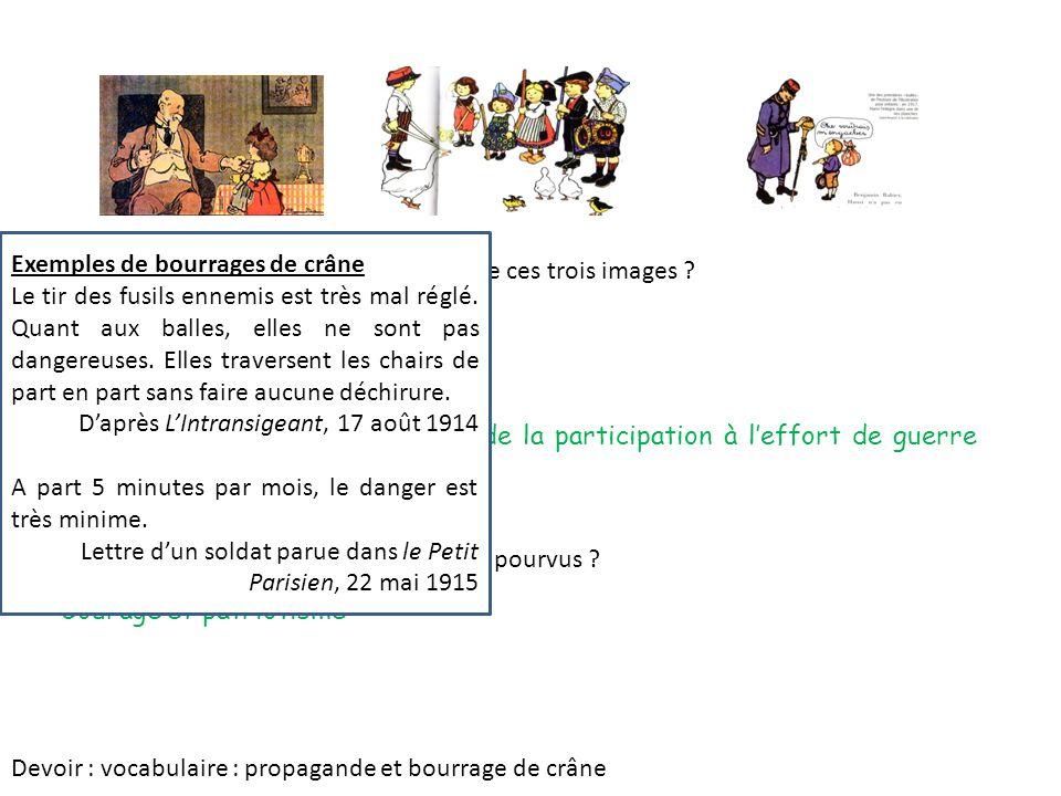 1. Qui sont les personnages principaux de ces trois images ? Les enfants sont une des images utilisées par la propagande 2. Quelle est leur préoccupat