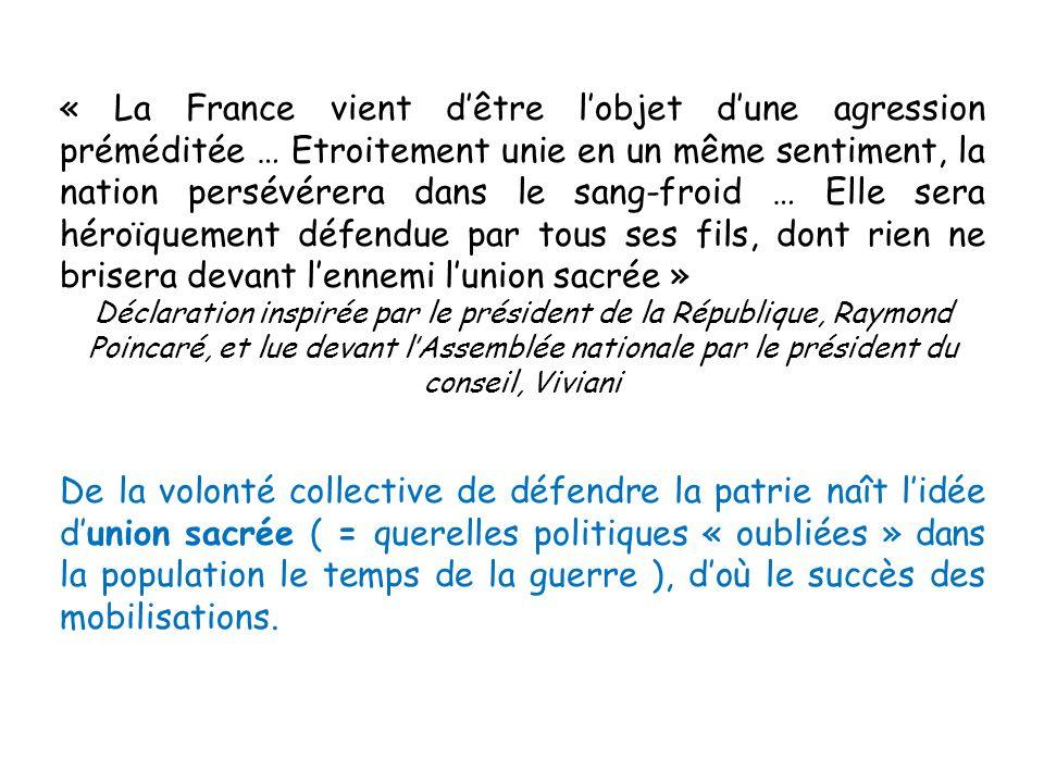 « La France vient dêtre lobjet dune agression préméditée … Etroitement unie en un même sentiment, la nation persévérera dans le sang-froid … Elle sera