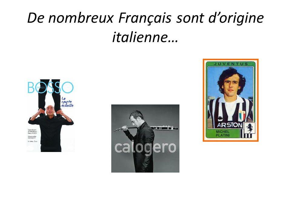 De nombreux Français sont dorigine italienne…