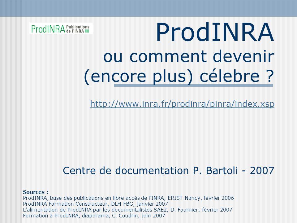 ProdINRA – juin 20072 Plan de la présentation ProdINRA : cest quoi, comment ça marche .