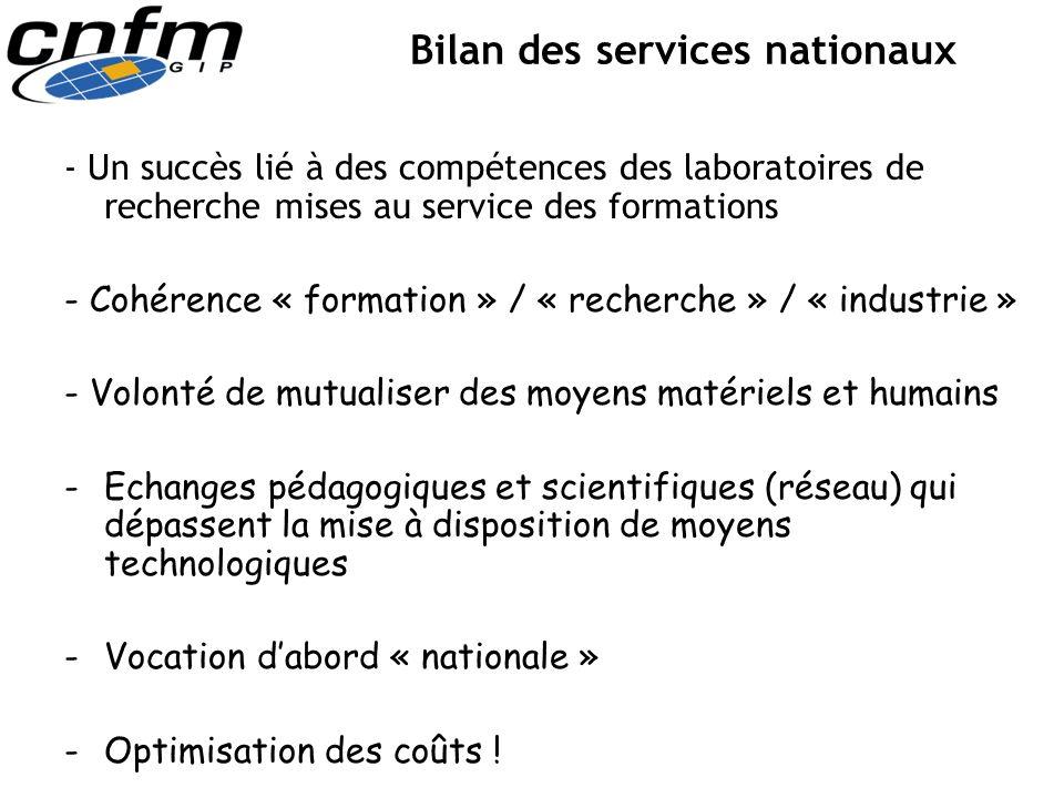 Bilan des services nationaux - Un succès lié à des compétences des laboratoires de recherche mises au service des formations - Cohérence « formation »