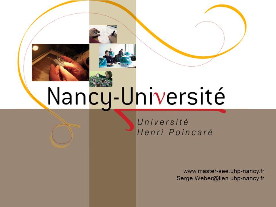 www.master-see.uhp-nancy.fr Serge.Weber@lien.uhp-nancy.fr