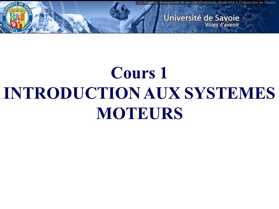 Cours 1 INTRODUCTION AUX SYSTEMES MOTEURS