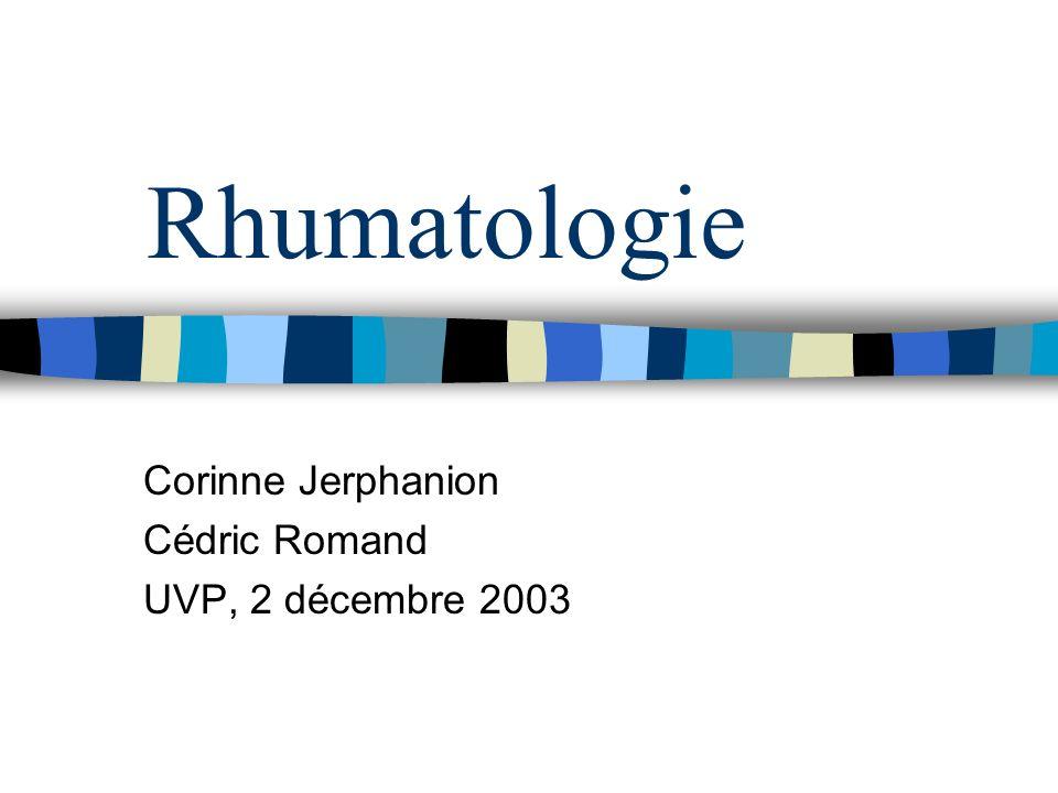 Rhumatologie Corinne Jerphanion Cédric Romand UVP, 2 décembre 2003