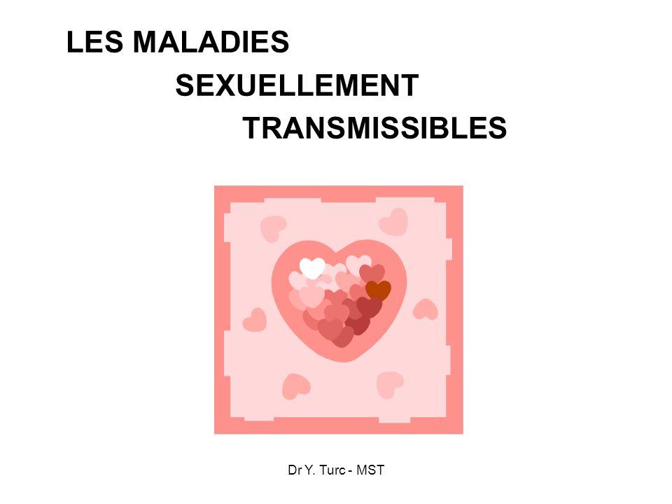 Dr Y. Turc - MST LES MALADIES SEXUELLEMENT TRANSMISSIBLES