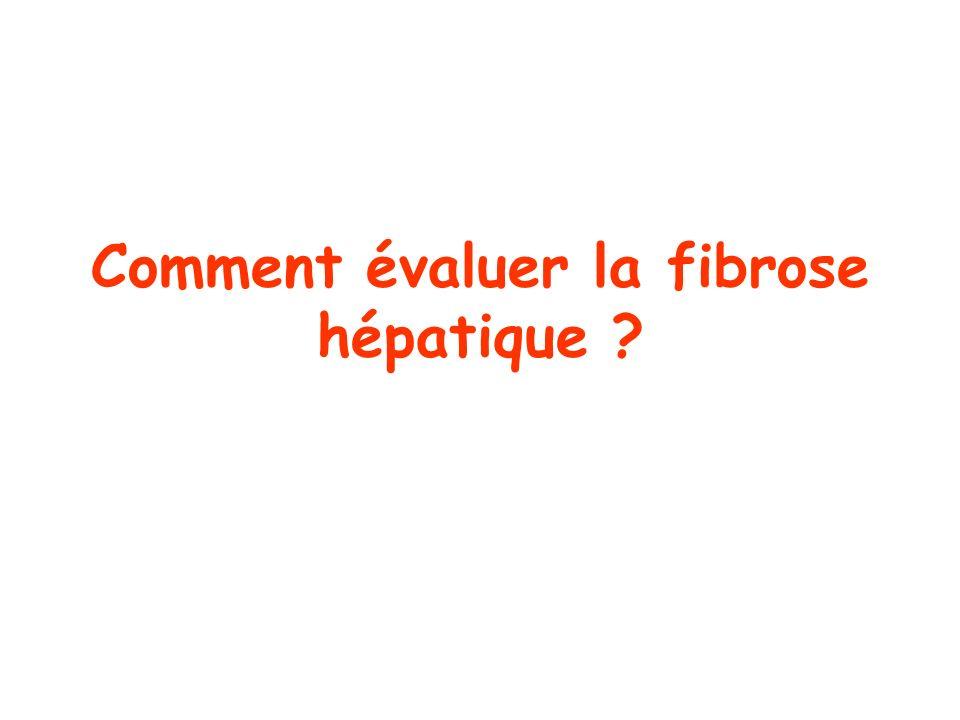 Comment évaluer la fibrose hépatique ?