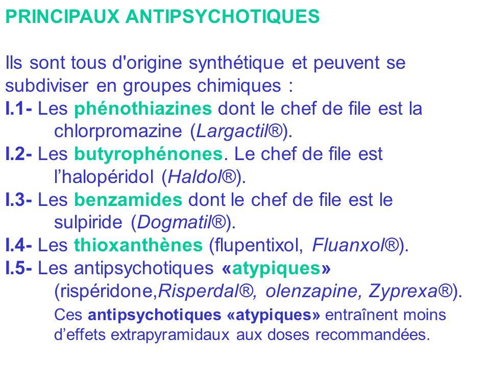 PRINCIPAUX ANTIPSYCHOTIQUES Ils sont tous d'origine synthétique et peuvent se subdiviser en groupes chimiques : I.1- Les phénothiazines dont le chef d