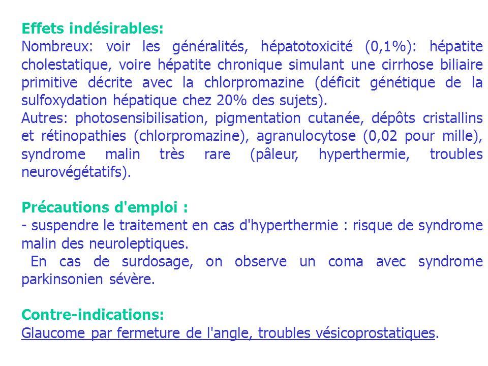 Effets indésirables: Nombreux: voir les généralités, hépatotoxicité (0,1%): hépatite cholestatique, voire hépatite chronique simulant une cirrhose bil