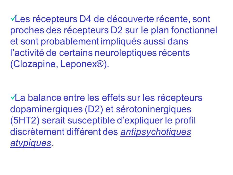 Les neuroleptiques en général manquent de spécificité et affectent aussi le fonctionnement dautres récepteurs : récepteurs muscariniques : antagonisme ( effet anticholinergique ou atropinique) récepteurs alpha-adrénergiques : antagonisme ( effet hypotenseur) récepteurs H1 de lhistamine : antagonisme ( effet sédatif) Certains effets latéraux sont dus à ce manque de spécificité.