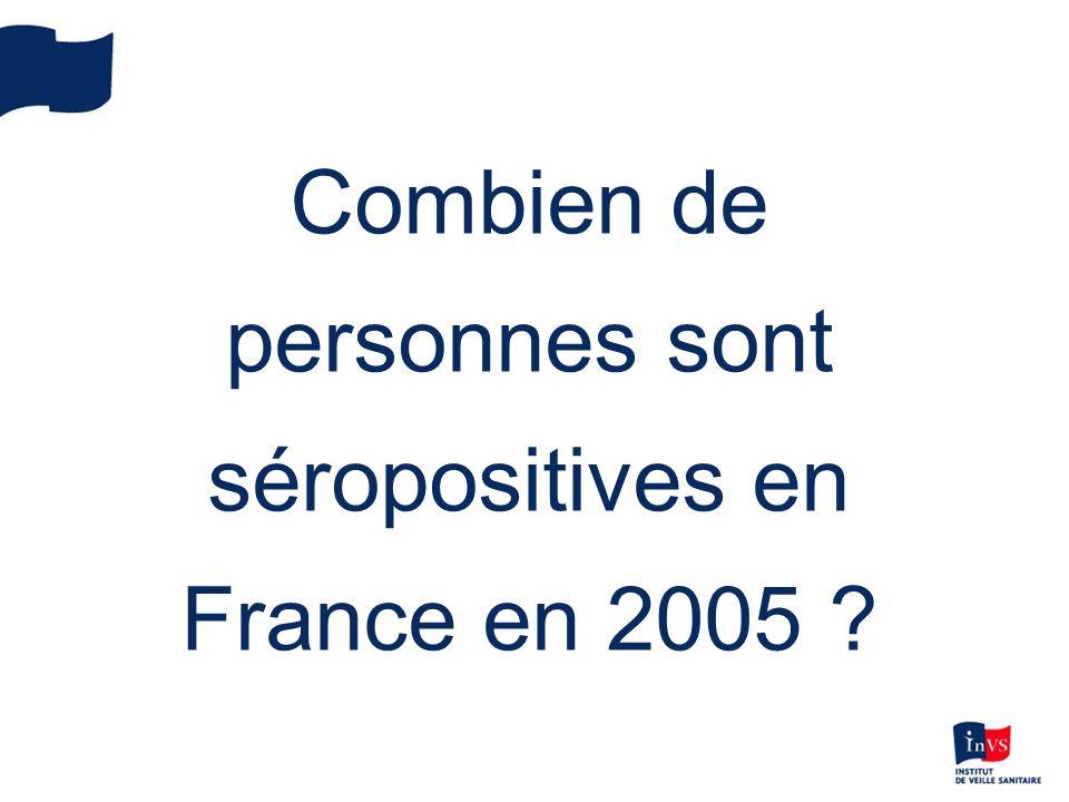 Combien de personnes sont séropositives en France en 2005 ?