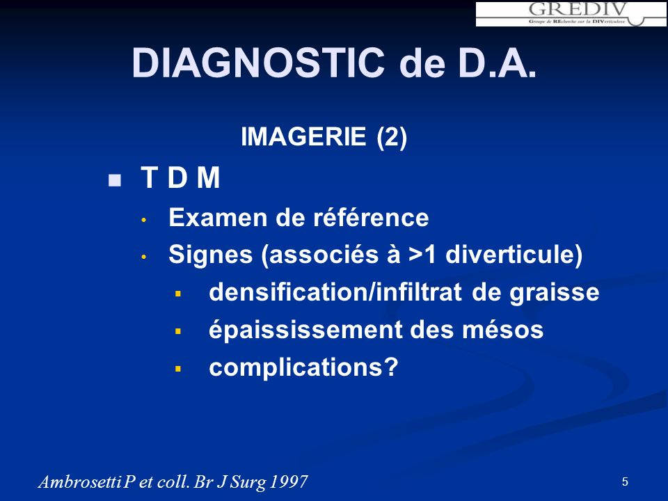 DIAGNOSTIC DIFFICILE (1) Diagnostic « par défaut » DDC inconnue 79% Absence d ATCD digestifs 60% Signes cliniques discrets/absents DIAGNOSTIC de D.A.