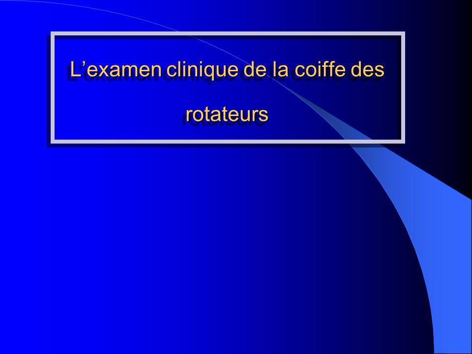 Lexamen clinique de la coiffe des rotateurs