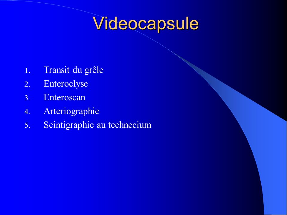Videocapsule 1.An 2000 – Given imaging Israël - Olympus 2.