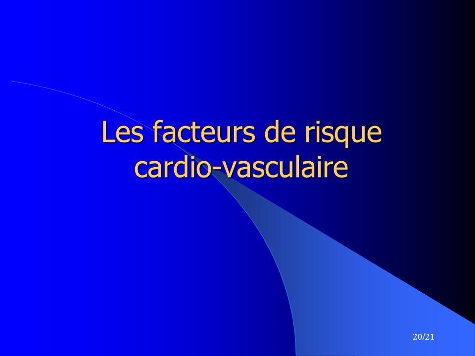 20/21 Les facteurs de risque cardio-vasculaire