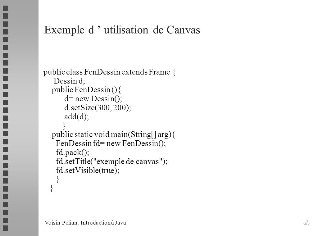 Voisin-Polian : Introduction à Java 9 Exemple3 MenuBar Label Checkbox Button TextField Choice List