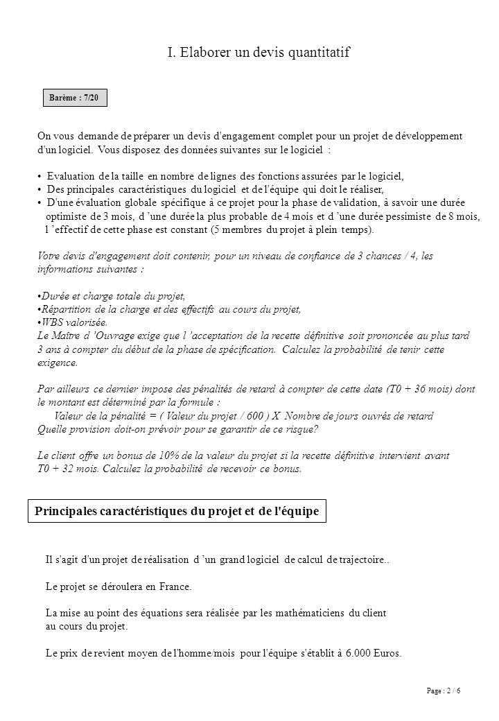 Page : 2 / 6 On vous demande de préparer un devis d'engagement complet pour un projet de développement d'un logiciel. Vous disposez des données suivan