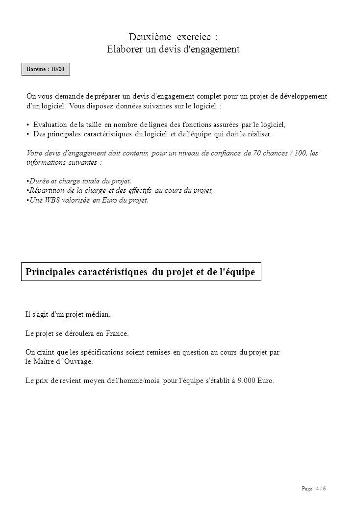 Page : 4 / 6 Deuxième exercice : Elaborer un devis d'engagement On vous demande de préparer un devis d'engagement complet pour un projet de développem