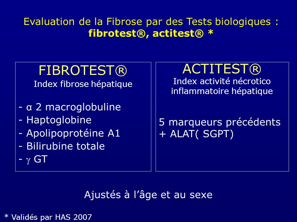 FIBROTEST® Index fibrose hépatique - α 2 macroglobuline - Haptoglobine - Apolipoprotéine A1 - Bilirubine totale - GT ACTITEST® Index activité nécrotic
