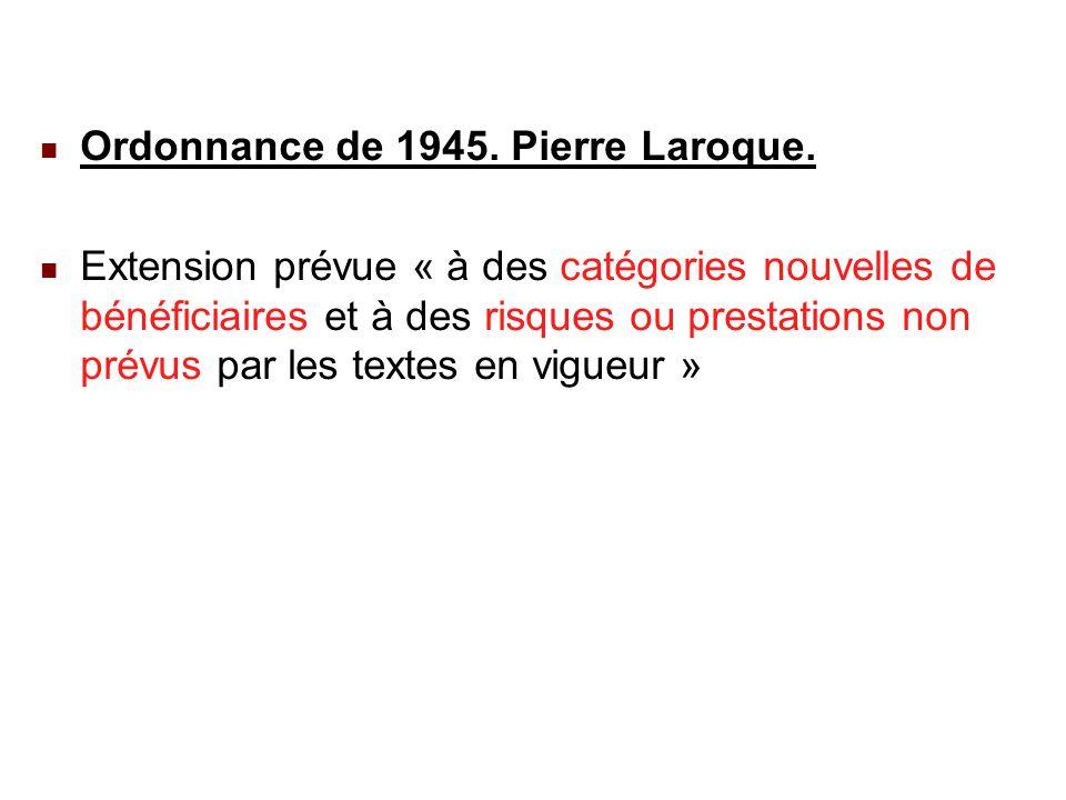 22/02/201431 Ordonnance de 1945. Pierre Laroque.