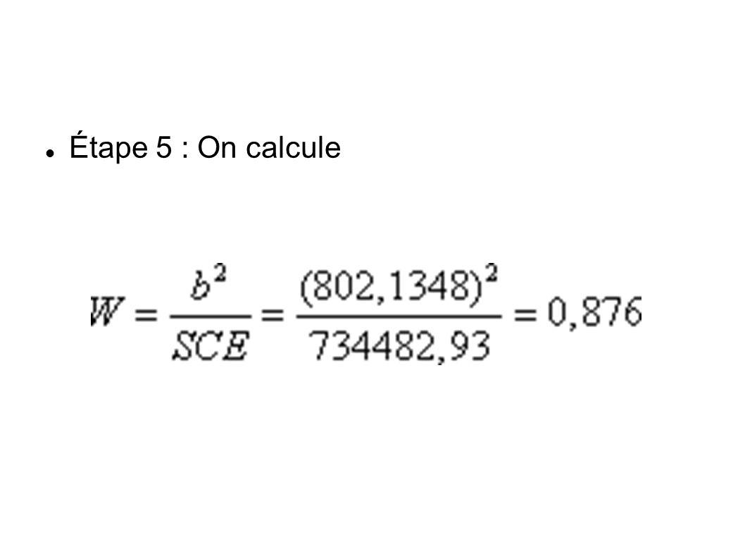 Étape 5 : On calcule