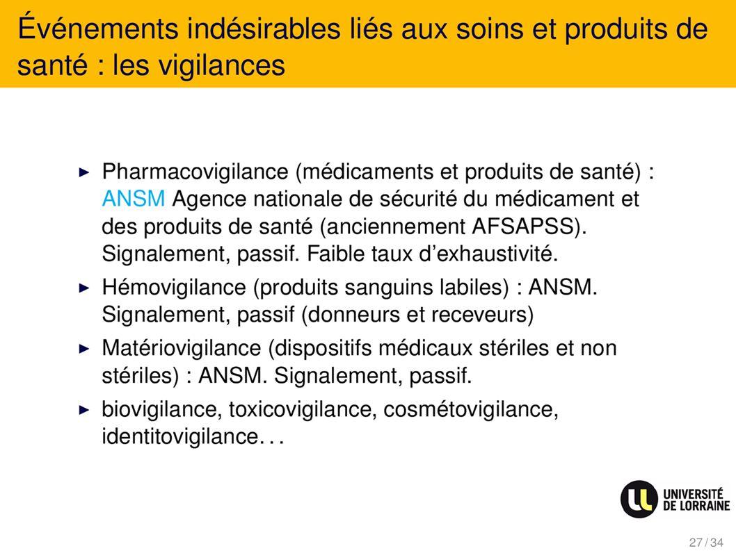 Evénements indésirables liés au soins et produits de santé : Les vigilances