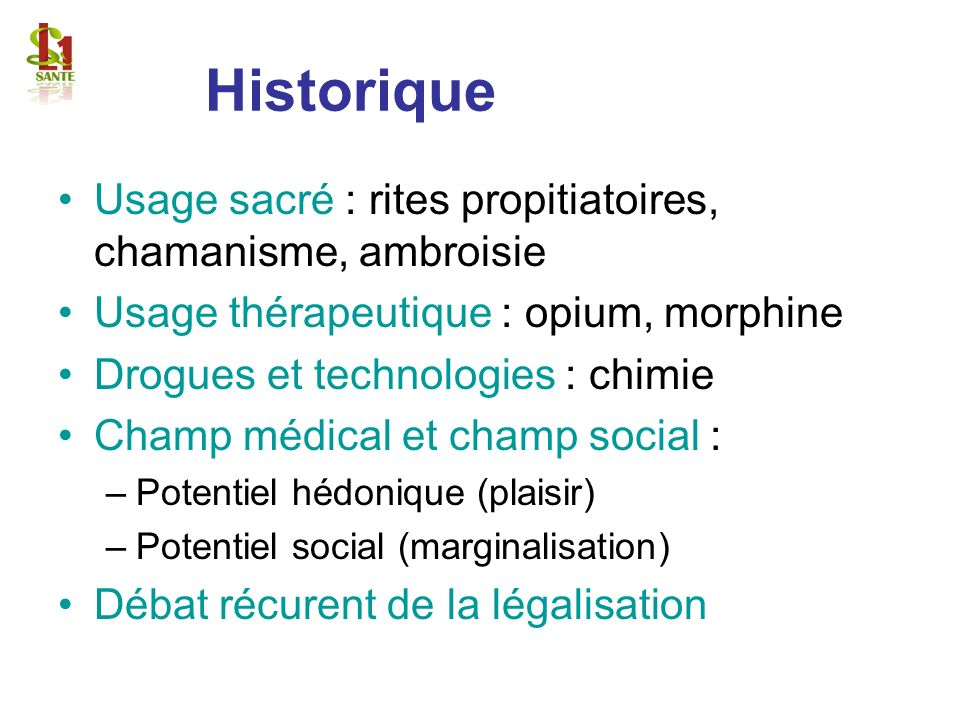 Profil de dangerosité : 3 axes Potentiel toxique Potentiel de modification psychique Potentiel addictif Complications somatiques Complications psychopathologiques Dépendance
