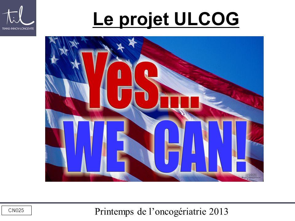 Printemps de loncogériatrie 2013 CN025 Le projet ULCOG