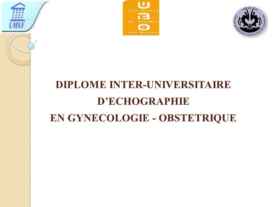 DIPLOME INTER-UNIVERSITAIRE DECHOGRAPHIE EN GYNECOLOGIE - OBSTETRIQUE