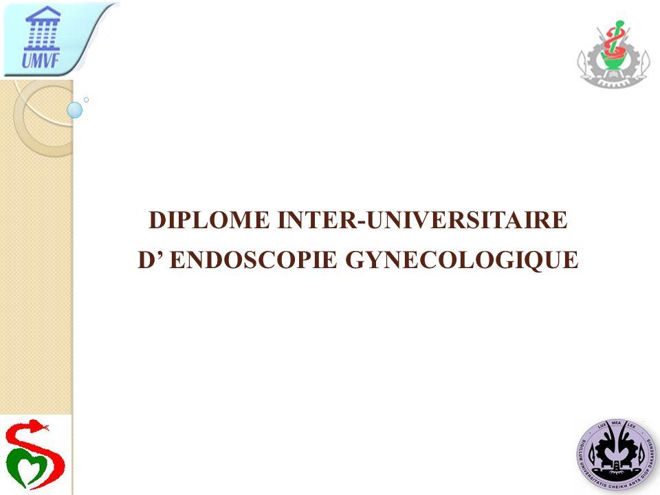DIPLOME INTER-UNIVERSITAIRE D ENDOSCOPIE GYNECOLOGIQUE