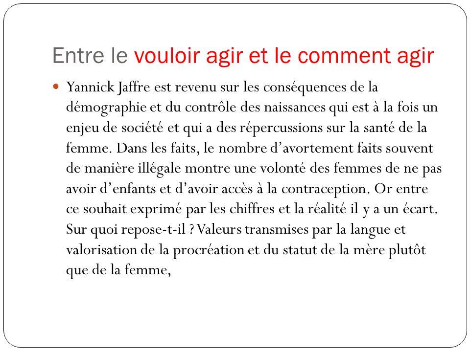 Entre le vouloir agir et le comment agir Yannick Jaffre est revenu sur les conséquences de la démographie et du contrôle des naissances qui est à la f