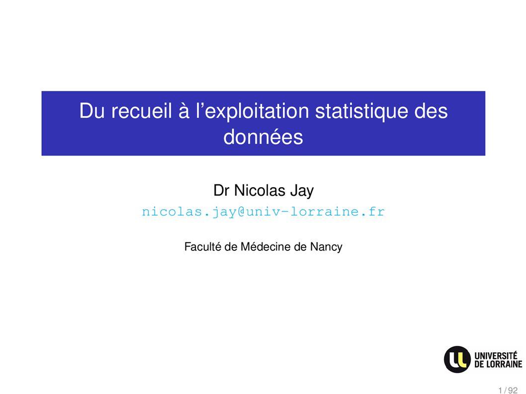 Du recueil à lexploitation statistique des données