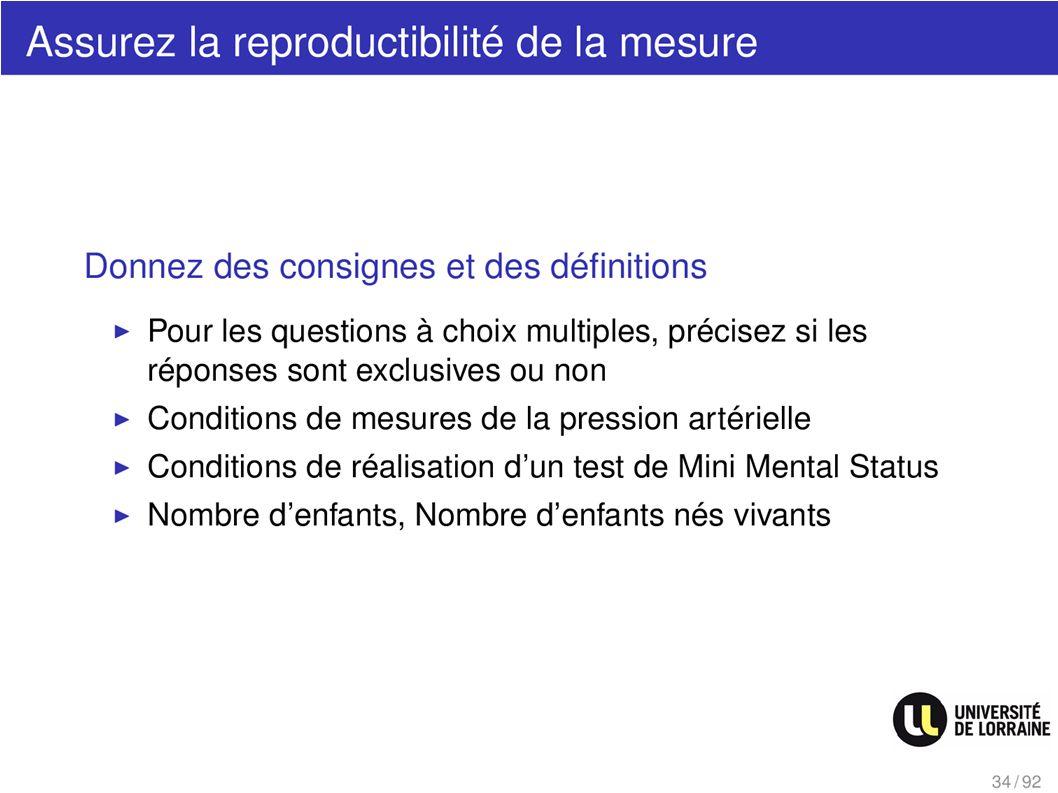 Assurez la reproductibilité de la mesure