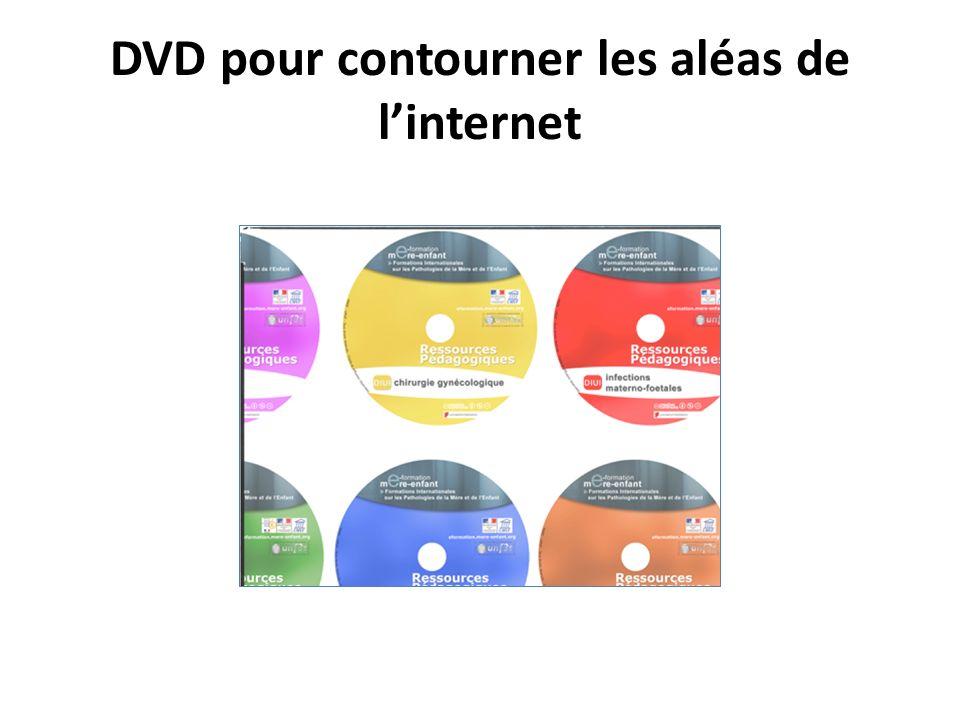 DVD pour contourner les aléas de linternet