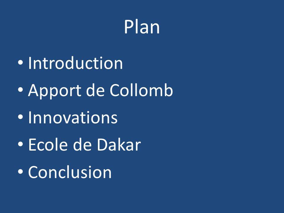 Plan Introduction Apport de Collomb Innovations Ecole de Dakar Conclusion