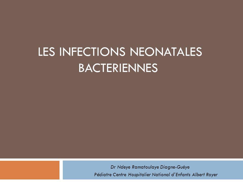 Prise en charge des infections néonatales bactériennes Curative Principes généraux Epidémiologie bactérienne Variations locales des résistances microbiennes Premiers résultats bactériologiques connus (prélèvements vaginal et périphériques du nouveau-né) Traitement de première intention