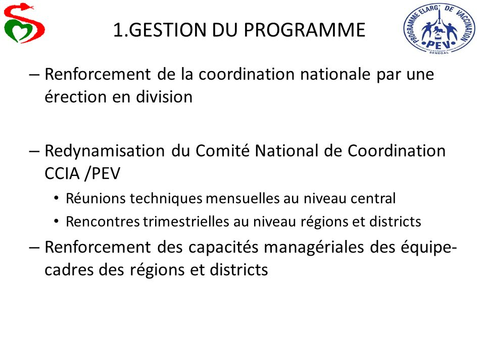1.GESTION DU PROGRAMME – Renforcement de la coordination nationale par une érection en division – Redynamisation du Comité National de Coordination CC
