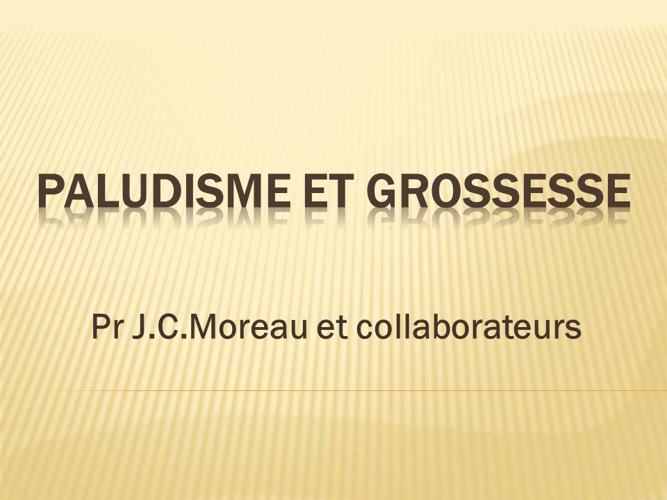 Pr J.C.Moreau et collaborateurs