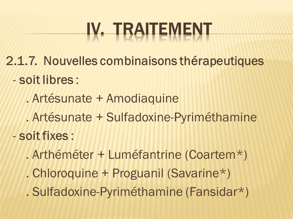 2.1.7.Nouvelles combinaisons thérapeutiques - soit libres :.