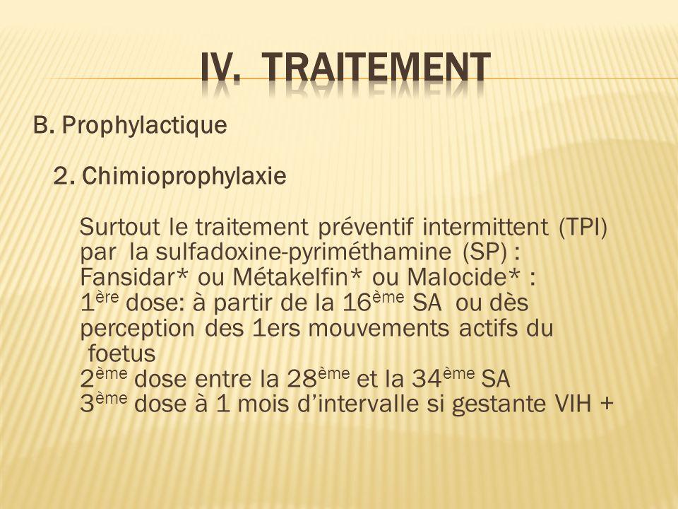 B.Prophylactique 2.