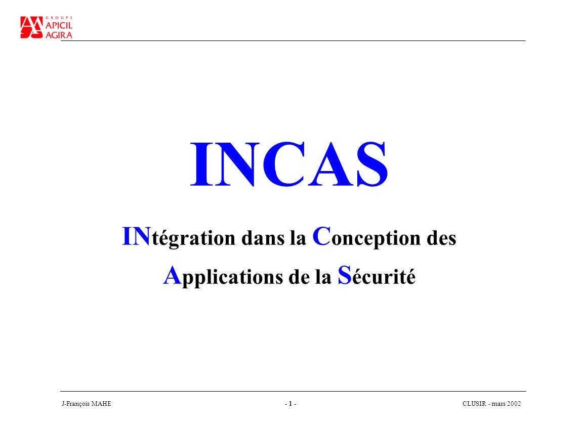 CLUSIR - mars 2002 J-François MAHE- 2 - SOMMAIRE Introduction Présentation générale Démarche Conclusion