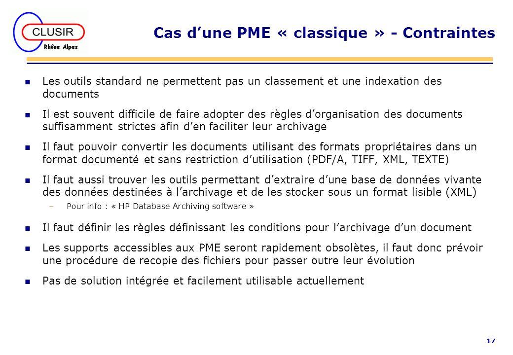 17 Cas dune PME « classique » - Contraintes n Les outils standard ne permettent pas un classement et une indexation des documents n Il est souvent dif