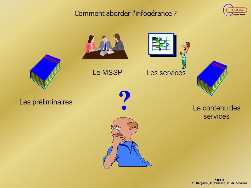 Page 8 F.Bergame, R. Peuchot, E. de Bernouis Comment aborder l infogérance .