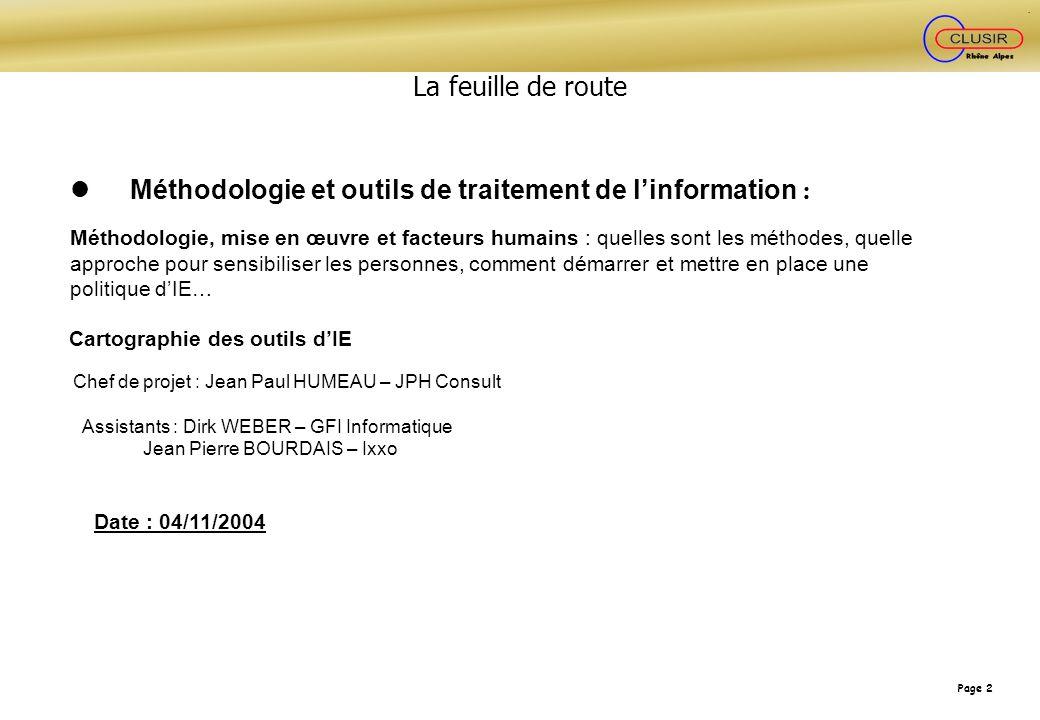 Page 2 Méthodologie et outils de traitement de linformation : Méthodologie, mise en œuvre et facteurs humains : quelles sont les méthodes, quelle appr