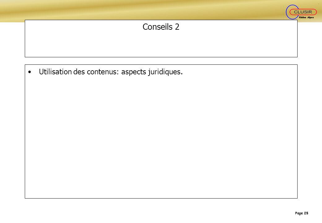 Page 25 Conseils 2 Utilisation des contenus: aspects juridiques.