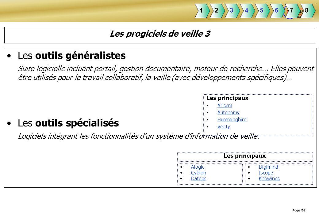 Page 36 Les outils généralistes Suite logicielle incluant portail, gestion documentaire, moteur de recherche... Elles peuvent être utilisés pour le tr