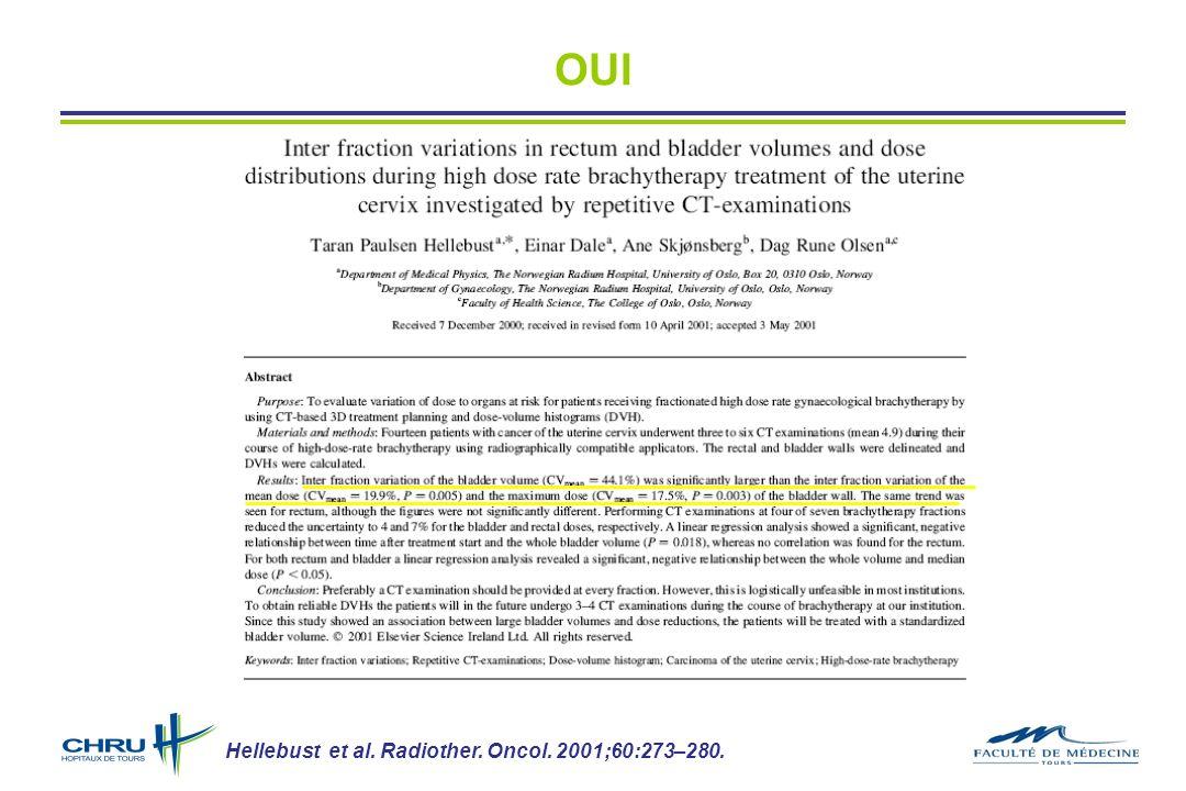 OUI Hellebust et al. Radiother. Oncol. 2001;60:273–280.