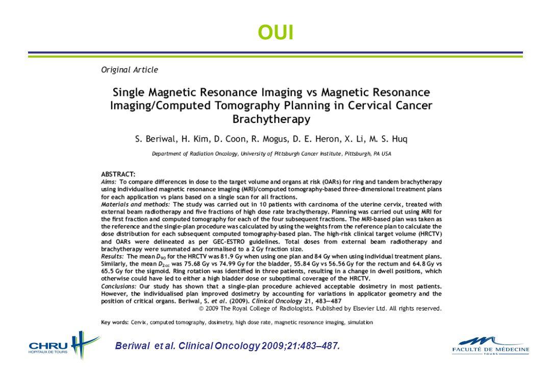 OUI Beriwal et al. Clinical Oncology 2009;21:483–487.