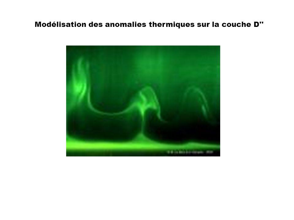 Modélisation des anomalies thermiques sur la couche D''